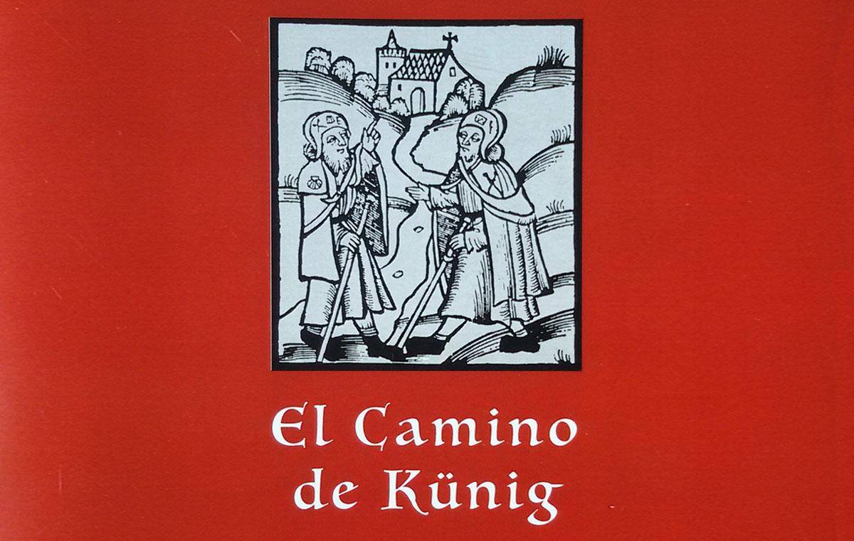 El Camino de Künig