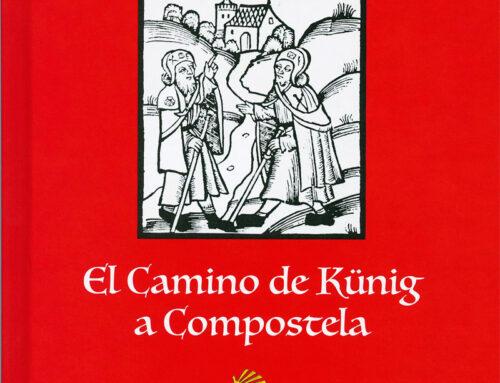 El Camino de Künig a Compostela